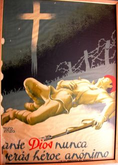 """""""Ante Dios nunca serás héroe anónimo."""" (Bando """"Nacional"""") Spanish War, National Archives, Party Poster, Billboard, Civilization, Soldiers, The Past, Advertising, Inspirational"""