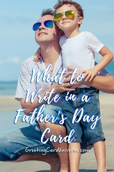 Do you need help writing a message in your Father's Day Card? We provide tips and examples of what to write in cards for Dads, Grandpas, Sons and much more!