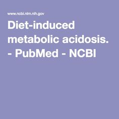 PubMed comprises more than 30 million citations for biomedical literature from MEDLINE, life science journals, and online books. Citations may include links to full-text content from PubMed Central and publisher web sites. Metabolic Alkalosis, Metabolism, Medical, Diet, Vegan, Medical Doctor, Loosing Weight, Med School, Diets