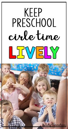 Don't let your circle time become mundane. Keep it fun, lively and full of learning with these quick tips.
