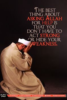 Don't feel shy about showing your weaknesses to Allah, because He will help you turn them into strengths. Quran Verses, Quran Quotes, Hindi Quotes, Allah Quotes, Muslim Quotes, Religious Quotes, Islamic Online University, Islam Religion, True Religion