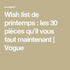 e851a2a300b Wish list de printemps   les 30 pièces qu il vous faut maintenant