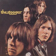 The Stooges this album is so real....simple rock riffs - check out the Cale mixes if you can find them.