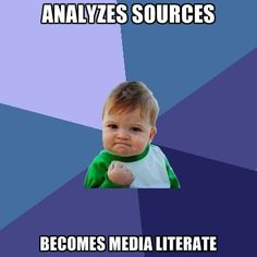 Image result for media literacy meme
