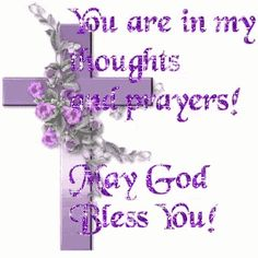 You are in my thoughts and prayers. May God bless religious quote god cross pray friend blessing prayers greeting sympathy Sympathy Quotes, Sympathy Cards, Sympathy Messages, Sympathy Greetings, Greeting Cards, Prayer Quotes, My Prayer, Hug Quotes, Snoopy Quotes