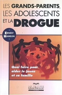 Grands-parents, les adolescents et la drogue (Les) de Ernest Hamelin http://www.amazon.ca/dp/2764007019/ref=cm_sw_r_pi_dp_Zd4Swb0801V1T