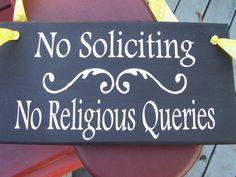No Soliciting No Religious Queries Wood Vinyl Sign Wall Door Hanger