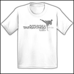 Favorite Boys TAE KWON DO T-SHIRT  - Blood Sweat & TaeKwonDo Design! -YBST417 - Rhino Junction Apparel - 4