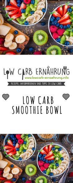Low Carb Rezept für eine leckere fruchtige Smoothie Bowl mit wenig Kohlenhydraten und ohne Zucker. Low Carb, zuckerfrei und einfach und schnell zum Nachmachen. Perfekt zum Abnehmen.