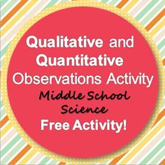 FREE middle school science activity about qualitative and quantitative observations
