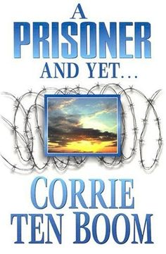 A Prisoner and Yet.: This book reveals Corrie's belief in Christ that carried an innocent woman through some of the worst agonies man can devise. This is one if the most tragic, yet most inspiring and faith-giving true stories of modern times. Book Club Books, Good Books, Books To Read, Amazing Books, Book Nerd, My Father's House, Corrie Ten Boom, Nonfiction Books, Reading Lists