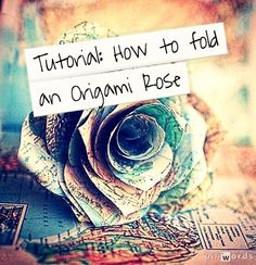 Rock, Paper, Scissors, Craft: GUEST POST: Origami Roses
