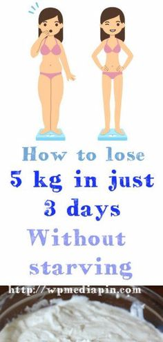 If you want to lose 5 kg in just 3 days, here you will find the best diet. Do not worry, this diet is very easy and you will not feel any hu...
