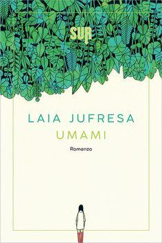 Umami, Laia Jufresa, Sur ****
