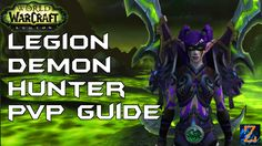 Legion Demon Hunter Guide PvP / Rotation / Talents / Stats - Prepatch 7.0.3 #worldofwarcraft #blizzard #Hearthstone #wow #Warcraft #BlizzardCS #gaming