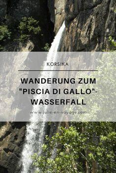 Korsika bietet nicht nur Traumstrände, sondern eignet sich auch hervorragend zum Wandern. Mein Ausflugstipp: die Wanderung zu Korsikas höchstem Wasserfall, dem Piscia di Gallo. Mehr Tipps und Infos gibt's im Blogbeitrag. #insel #reisetipp #bestof