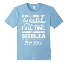 Medical Laboratory Scientist Job Title Shirt