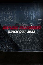Watch Blade Runner: Black Out 2022Full HD Available. Please VISIT this Movie