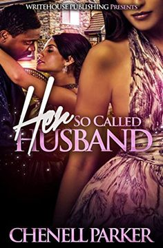 Her So Called Husband by Chenell Parker http://www.amazon.com/dp/B00M13FNSS/ref=cm_sw_r_pi_dp_uPBMwb0DCZVKZ