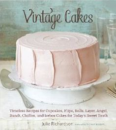 Vintage Cakes - simply wow cookbook