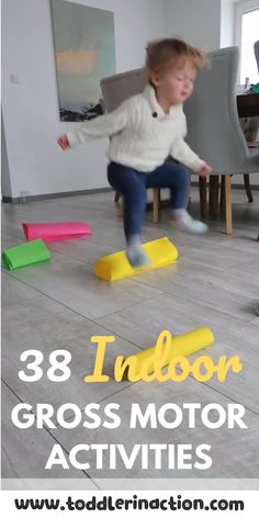 What you need right now in the wintertime are 37+ easy, no-prep or low-prep, fun indoor gross motor activities for toddlers who don't sleep well?  Check these out and try to do some of them every day, if... #toddler #toddleractivities #toddlergrossmotor #grossmotoractivities #toddleractivitiesathome #indoortoddleractivities #funtoddleractivities #noprep
