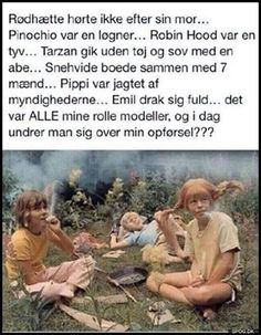 Billedresultat for citat om tarzan emil Different Quotes, Cute Friends, Life Advice, Alter, Puns, Wise Words, I Laughed, Funny Quotes, Positivity