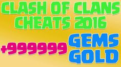 Clash of Clans Cheats 2016 - Clash of Clans Cheats 999999 Gems and Gold