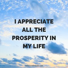 Are you looking for some powerful, prosperity phrases? Here are some of my favorite affirmations to expand prosperity consciousness. Prosperity Affirmations, Money Affirmations, Positive Affirmations, Thanksgiving Quotes, Gratitude Quotes, Money Quotes, Meaningful Quotes, Happy Thoughts, Self Development