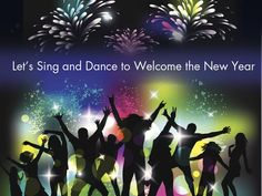 Let's Sing and Dance to Welcome the New Year