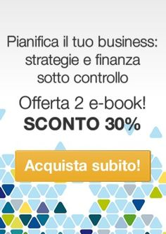 Pianfica il tuo business: http://www.b2corporate.com/shop/index.php?id_product=20&controller=product&id_lang=6