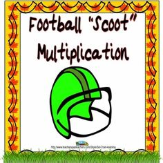 This is a fun game which is great for football season and  will get your students moving as they practice their multiplication facts.  This is a quick way to see who knows their multiplication facts or use it as an assessment after you have taught the facts.  You could also use the cards in a center.$ #multiplication#math#education#scoot game#teaching ideas#learning#TPT