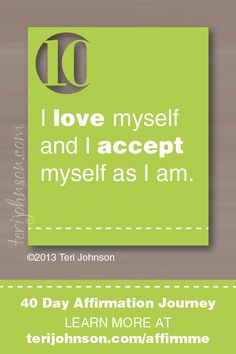 I love myself and I accept myself as I am <-- #affirmation