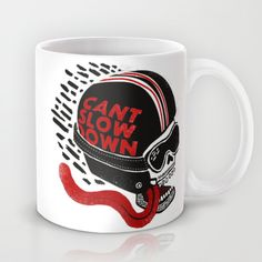 Can't Slow Down Mug