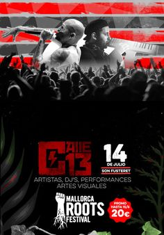 Calle 13 + The Skatalites + Rumba Katxai en el Mallorca Roots Festival el 14 de julio 2015  Entradas en notikumi
