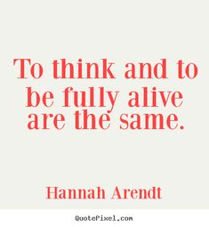 hannah arendt quotes - Google Search