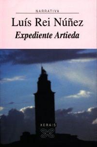 «Expediente Artieda», premio Xerais 2000, é unha novela coral, onde se mestura unha voz narradora en terceira persoa, con outras moitas en primeira, que reconstrúe a historia da resistencia urbana antifranquista, dende o heroísmo dos seres anónimos. Unha novela nostálxica que recrea de forma expléndida e evocadora á Coruña do tardofranquismo, unha cidade que se recupera para a memoria dos lectores de hoxe.
