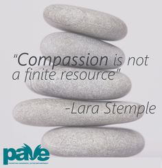 Laura Stemple on compassion. Find more words of encouragement for survivors and their friends and family at pavingtheway.net