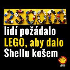 Už 250 000 lidí si myslí, že LEGO by mělo ukončit spolupráci se Shellem.  Myslíte si to také?  Napište firmě LEGO i Vy ►►► www.legoblockshell.org