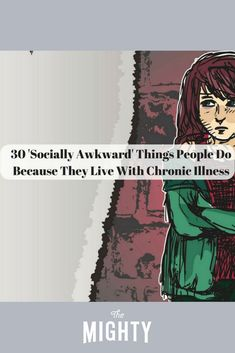 30 'Socially Awkward' Things People Do Because They Live With Chronic Illness #chronicillness Chronic Fatigue, Chronic Illness, Chronic Pain, Neurocardiogenic Syncope, Cluster Headaches, Ehlers Danlos Syndrome, Mental And Emotional Health, Invisible Illness, Health Matters