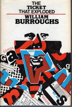 William Burroughs 'The Ticket that Exploded' 1968. Cover Design by John Sewell
