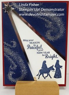Star of Light & Night in Bethlehem I am excited to share one of the cards I am offering at all of my December 5, December 7, and De...