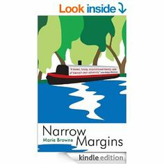 Amazon.com: Narrow Margins - a laugh-out-loud book about life on the waterways (Narrow Boat Books 1) eBook: Marie Browne: Kindle Store
