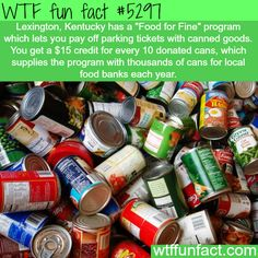 Food for Fines - Faith in Lexington, Kentucky Restored!  ~WTF awesome & interesting  fun facts