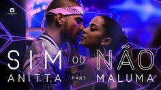 Sim Ou Não - Anitta Feat Maluma