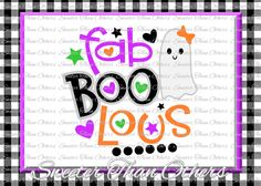 Halloween svg,  FabBOOlous Svg Boo Ghost Design svg Dxf Silhouette Studios Cameo Cricut cut file INSTANT DOWNLOAD Vinyl Design, Htv Scal Mtc by SweeterThanOthers on Etsy