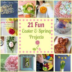 21 Fun Easter and Spring Cooking, Crafting, and Decorating Projects