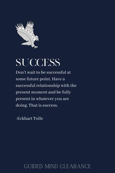 Success quote by Ekhart Tolle, designed by Guided Mind Clearance Healing Quotes, Spiritual Quotes, Positive Quotes, Me Quotes, Motivational Quotes, Inspirational Quotes, Ekhart Tolle, Awakening Quotes, How To Cure Anxiety