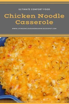 Living on Cloud Nine: CHICKEN NOODLE CASSEROLE