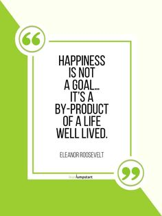 """""""Happiness is not a goal…it's a by-product of a life well lived."""" - Eleanor Roosevelt Click through to check all 100 being happy quotes to unlock the key to happiness! Science Of Happiness, Key To Happiness, Happiness Quotes, Coping With Stress, Happy Pictures, Positive Psychology, Eleanor Roosevelt, Inspirational Books, Beauty Quotes"""
