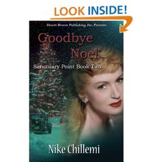 Sanctuary Point Book Two: Goodbye Noel: Nike Chillemi: Amazon.com: Kindle Store